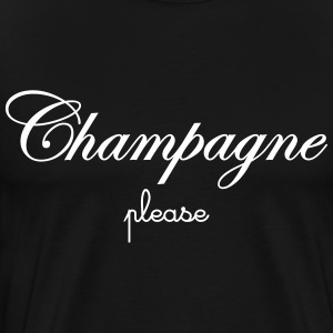 Champagne Please Tee shirts - T-shirt Premium Homme