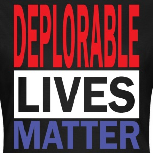 Deplorable Lives Matter T-Shirts - Women's T-Shirt