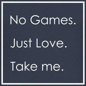 No Games. Just Love. - Männer Slim Fit T-Shirt
