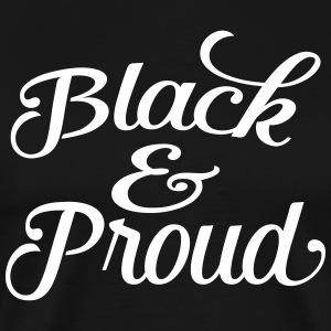 Black and proud Tee shirts - T-shirt Premium Homme