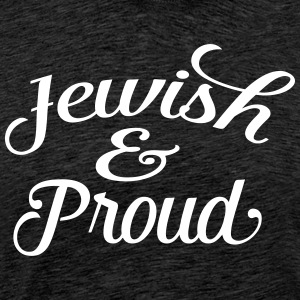 jewish and proud Tee shirts - T-shirt Premium Homme