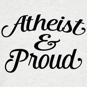 atheist and proud Tee shirts - T-shirt Homme col V