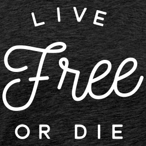 live free or die Tee shirts - T-shirt Premium Homme