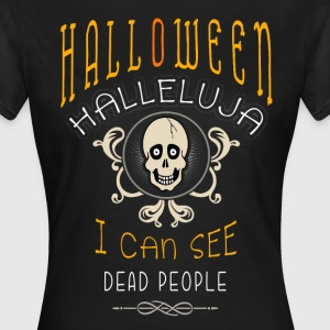 Happy Halloween Funny T-Shirts - Frauen T-Shirt