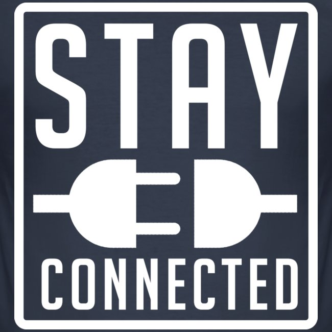 STAY CONNECTED / T-SHIRT MEN #4
