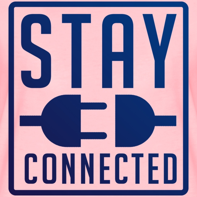 STAY CONNECTED / T-SHIRT SLIMFIT LADY #2