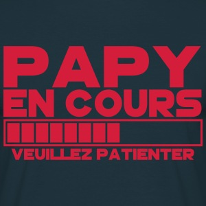 Papy(veuillez patienter) Tee shirts - T-shirt Homme