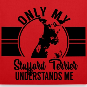 Only my Stafford Terrier Sacs et sacs à dos - Tote Bag