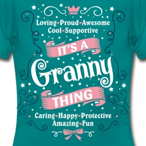 It's A Granny Thing T-Shirts - Women's T-Shirt