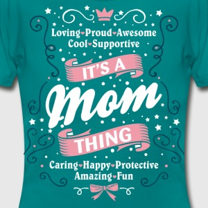 It's A Mom Thing T-Shirts - Women's T-Shirt