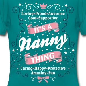 It's A Nanny Thing T-Shirts - Women's T-Shirt
