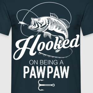 Hooked On Being A Pawpaw T-Shirts - Men's T-Shirt