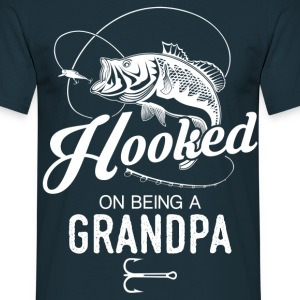 Hooked On Being A Grandpa T-Shirts - Men's T-Shirt