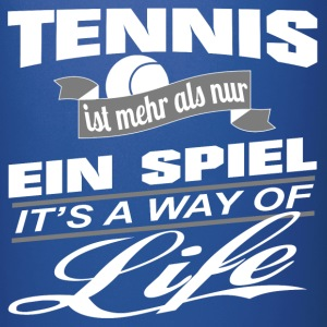 Tennis-It's a way of life-Tasse einfarbig - Tasse einfarbig