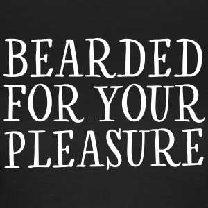 Bearded For Your Pleasure T-skjorter - T-skjorte for kvinner