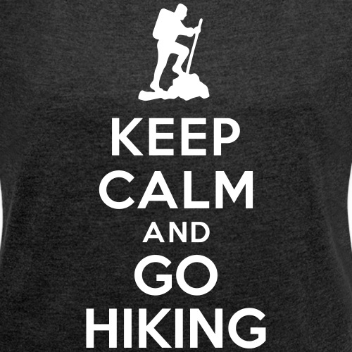 Keep calm go hiking
