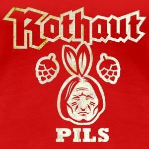 Rothaut Pils, distressed T-Shirts - Frauen Premium T-Shirt
