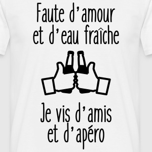 Faute d'amour humour citations - T-shirt Homme