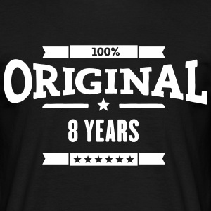 Original 8 Years T-Shirts - Männer T-Shirt