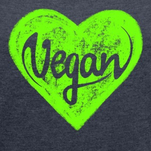 Vegan - a heart for animals, protection, nature,   - Women's T-shirt with rolled up sleeves