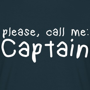 please, call me captain T-Shirts - Men's T-Shirt