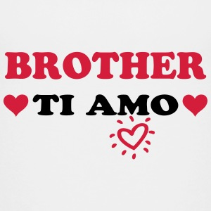 Brother ti amo Camisetas - Camiseta premium adolescente