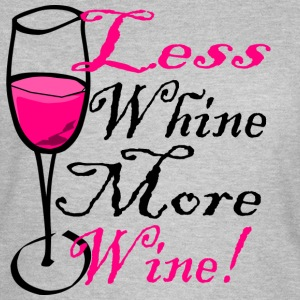More Wine - Women's T-Shirt