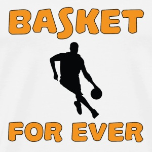 Basket for ever T-shirts - Herre premium T-shirt