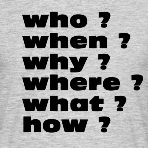 Questions T-shirts - Mannen T-shirt