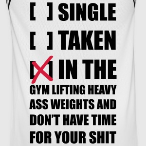 Single? I'm in the Gym lifting heavy Weights ... Sports wear - Men's Basketball Jersey