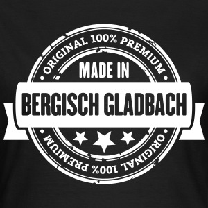 Made in Bergisch Gladbach T-Shirts - Frauen T-Shirt