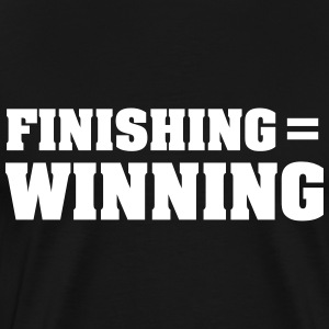 Finishing = Winning T-Shirts - Männer Premium T-Shirt