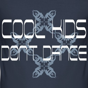 cool kids dont dance T-Shirts - Männer Slim Fit T-Shirt