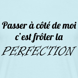 Frôler la perfection Tee shirts - T-shirt Homme