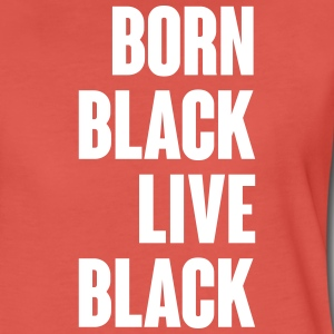 Born Black T-Shirts - Women's Premium T-Shirt