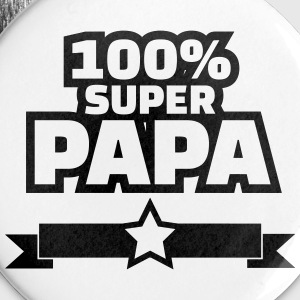 100% super papa Badges - Badge petit 25 mm