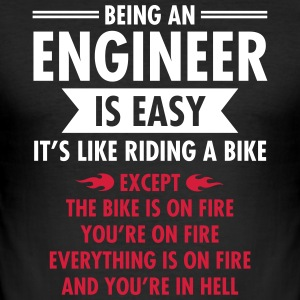 Being An Engineer Is Easy... T-Shirts - Men's Slim Fit T-Shirt