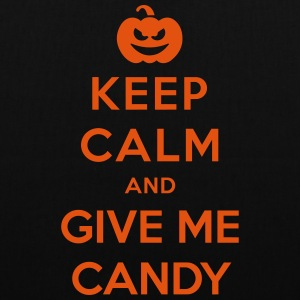 Keep Calm Give Me Candy - Funny Halloween Borse & Zaini - Borsa di stoffa