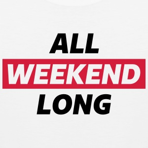 All Weekend Long #AllWeekendLong Sportbekleidung - Männer Premium Tank Top
