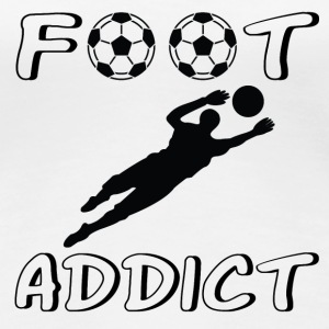 Foot addict T-shirts - Premium-T-shirt dam