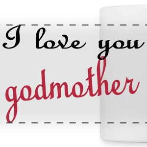 I love you godmother Mugs & Drinkware - Panoramic Mug