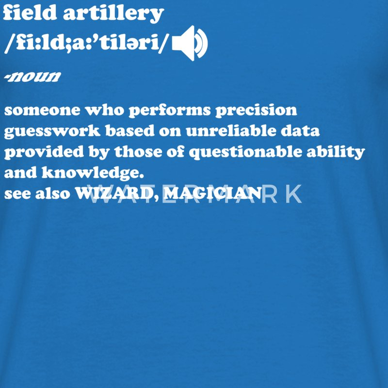 Field Artillery - Men's T-Shirt
