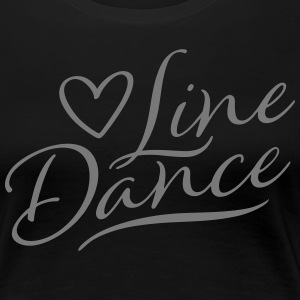 LOVE LNE DANCE T-Shirts - Frauen Premium T-Shirt