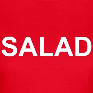 Salad T-Shirts - Women's T-Shirt