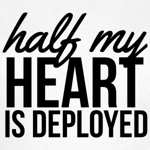 Half my heart is deployed T-Shirts - Women's T-Shirt