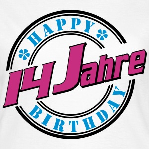 14 Happy Birthday Farbe T-Shirts - Frauen T-Shirt
