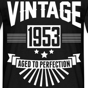 VINTAGE 1953 - Aged To Perfection  T-Shirts - Men's T-Shirt