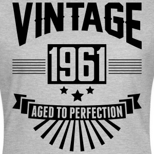 VINTAGE 1961 - Aged To Perfection  T-Shirts - Women's T-Shirt
