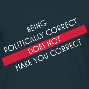 politically correct 2 T-shirts - Herre-T-shirt