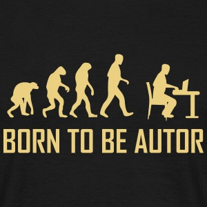 born to be autor T-Shirts - Männer T-Shirt